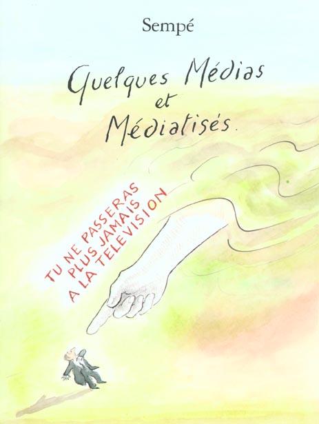 quelques medias et mediatises