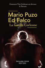 La Famille Corleone  - Mario Puzo - Mario Puzo - Mario PUZO - Ed Falco - Ed FALCO