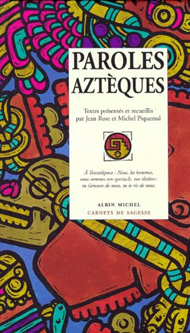 Paroles aztèques