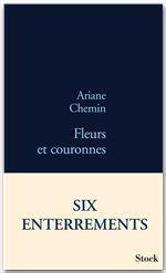 Vente EBooks : Fleurs et couronnes  - Ariane Chemin