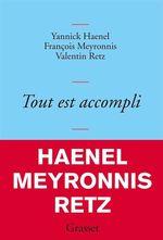 Vente EBooks : Tout est accompli  - François Meyronnis - Valentin Retz - Yannick Haenel
