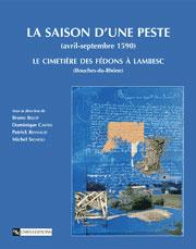 La saison d'une peste avril-septembre 1590