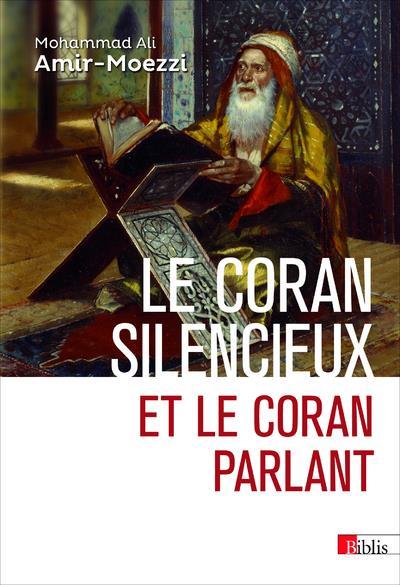 Le Coran silencieux et le Coran parlant
