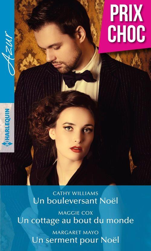 Vente Livre Numérique : Un bouleversant Noël - Un cottage au bout du monde - Un serment pour Noël  - Margaret Mayo  - Cathy Williams  - Maggie Cox