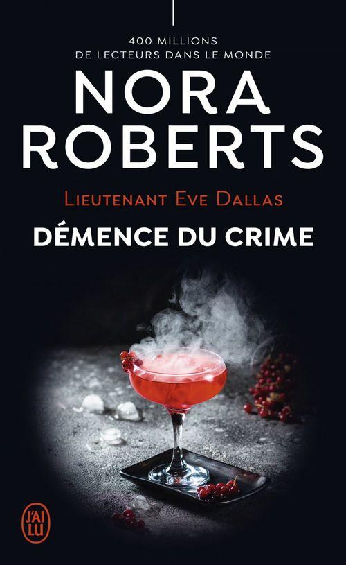 Eve dallas - 35 - demence du crime