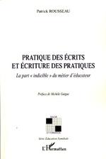 Vente EBooks : Pratique des écrits et écriture des pratiques  - Patrick ROUSSEAU
