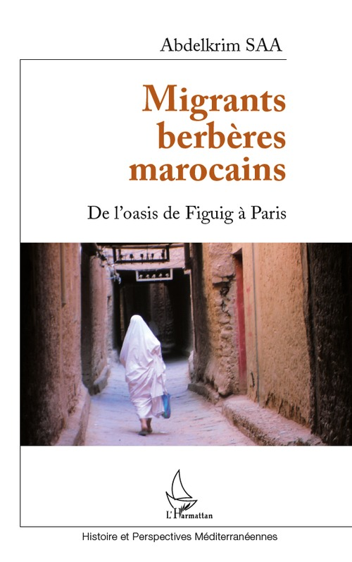 Migrants berbères marocains ; de l'oasis de Figuig à Paris