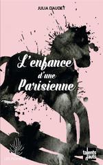 Couverture de L'Enfance D'Une Parisienne