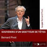 Vente AudioBook : Souvenirs d'un gratteur de têtes  - Bernard Pivot