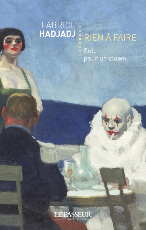 Rien à faire ; solo pour clown