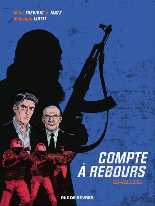 Vente EBooks : Compte à rebours - Tome 1 - Es-Shahid  - Matz  - Marc Trévidic