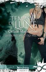 Vente EBooks : L'affrontement des meutes  - Céline Mancellon