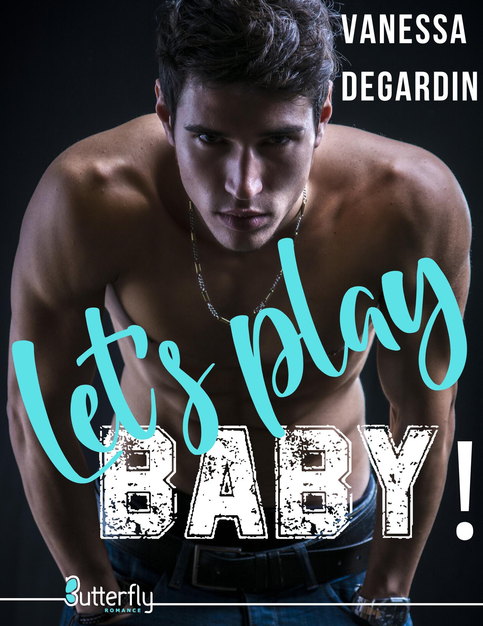 Let's Play, BABY ! (Teaser)  - Vanessa Degardin