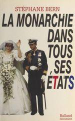 Vente Livre Numérique : La monarchie dans tous ses états  - Stéphane Bern