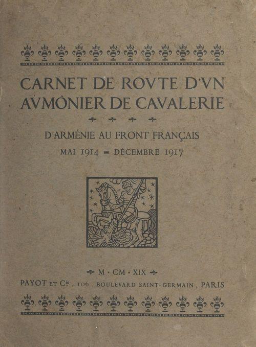 Carnet de route d'un aumônier de cavalerie