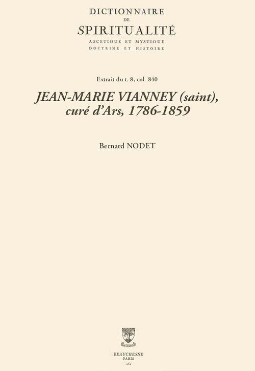 JEAN-MARIE VIANNEY (saint), curé d´Ars, 1786-1859
