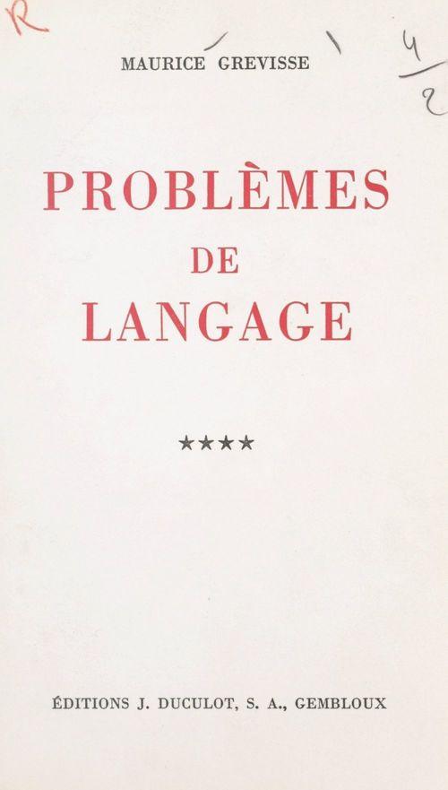 Problèmes de langage (4)
