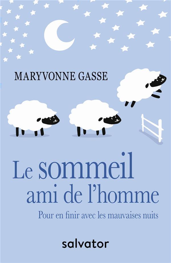 LE SOMMEIL, AMI DE L HOMME
