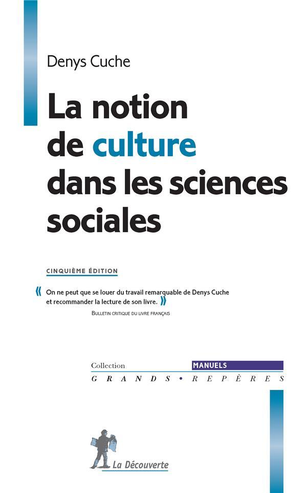 La notion de culture dans les sciences sociales
