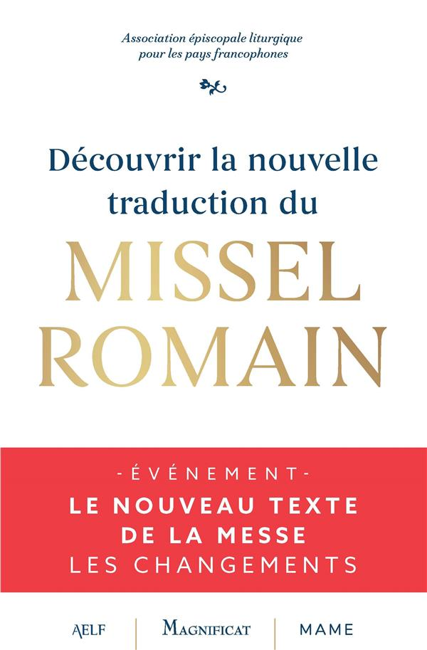 DECOUVRIR LA NOUVELLE TRADUCTION DU MISSEL ROMAIN