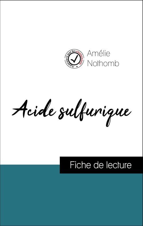 Analyse de l'oeuvre : Acide sulfurique (résumé et fiche de lecture plébiscités par les enseignants sur fichedelecture.fr)