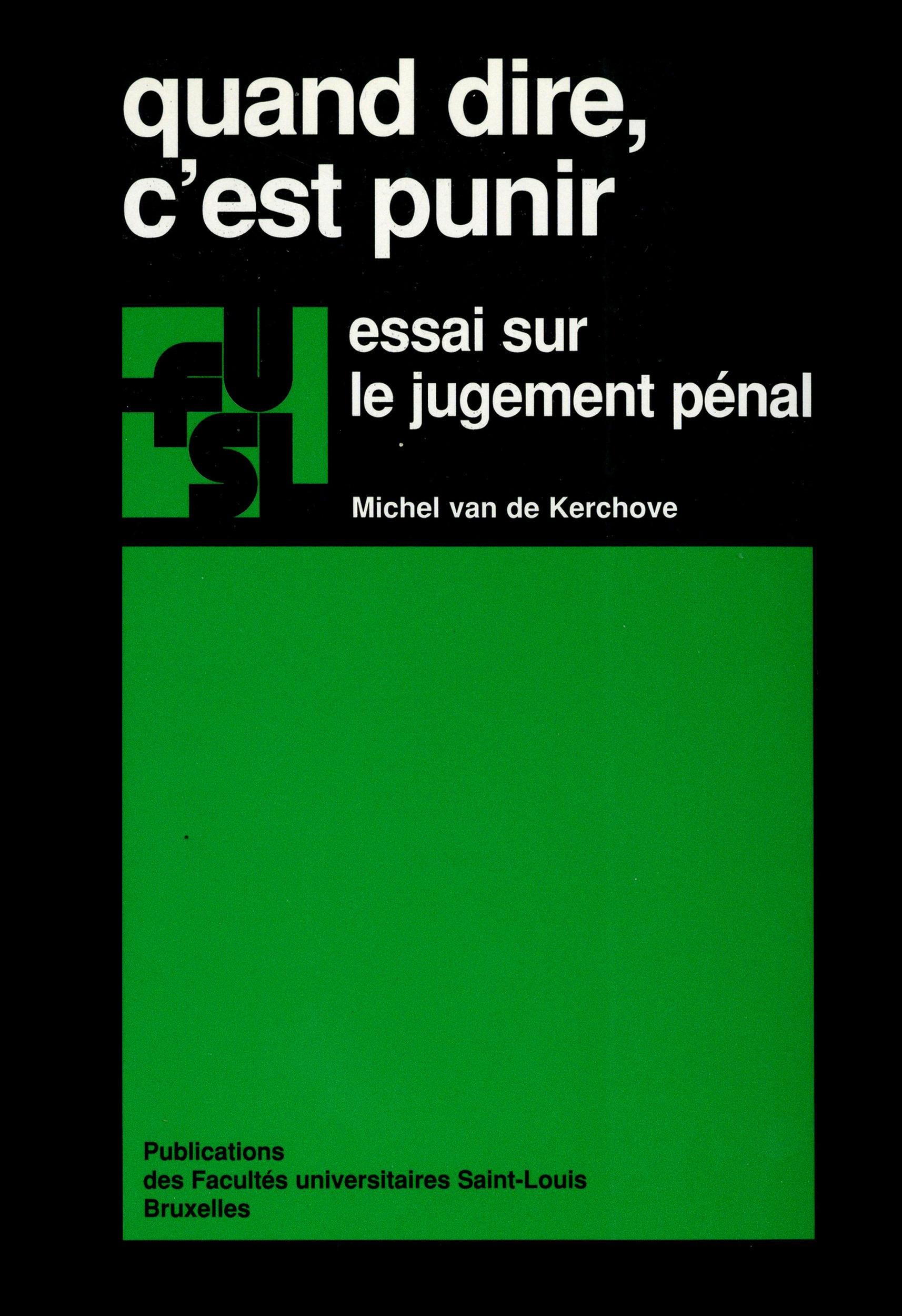 Quand dire, c'est punir : essai sur le jugement penal