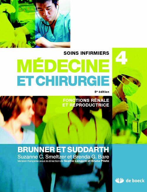 Soins infirmiers en médecine et chirurgie t.4 ; fonctions rénale et reproductrice (3e édition)
