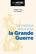 Vente EBooks : La Grande Guerre  - Jean-Yves Le Naour