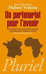 Vente Livre Numérique : Un partenariat pour l'avenir  - Hubert Védrine