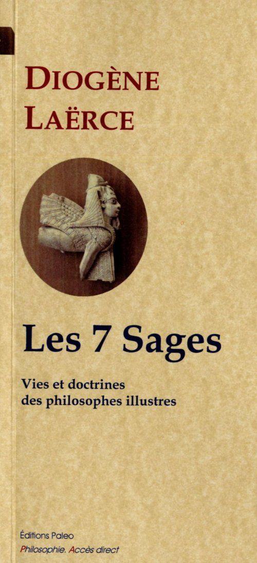 vies et doctrines de philosophes illustres t.1 ; les 7 sages