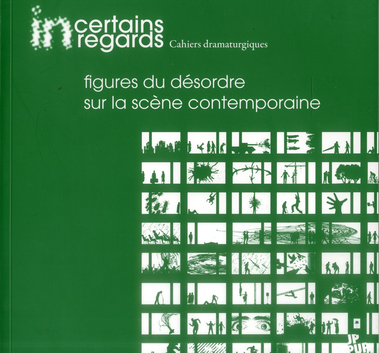 Figures Du Desordre Sur La Scene Contemporaine