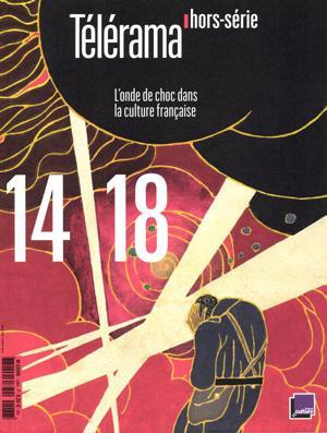 Revue telerama t.188 ; 14-18, l'onde de choc dans la culture francaise