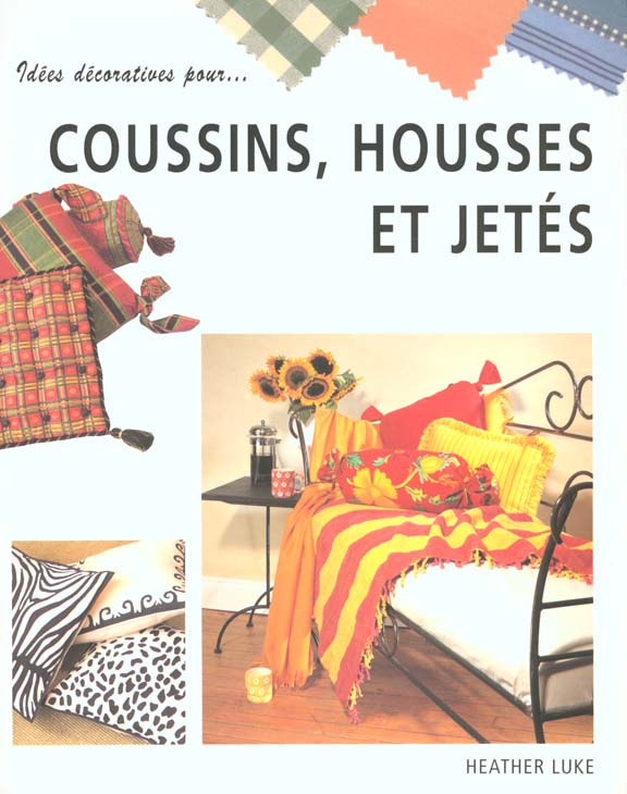 Les coussins et couvertures