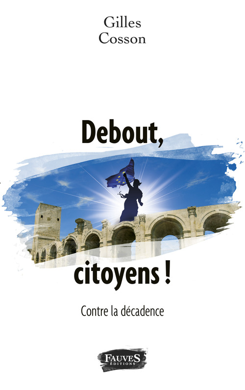 Debout, citoyens !