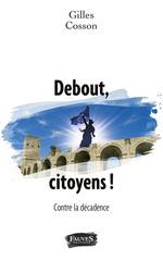 Vente Livre Numérique : Debout, citoyens !  - Gilles Cosson
