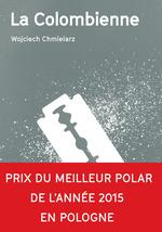 Vente Livre Numérique : La Colombienne  - Wojciech Chmielarz
