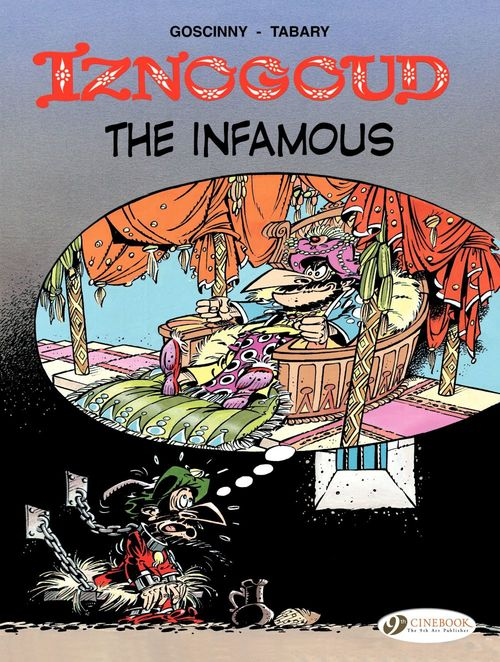 Iznogoud T.7 ; the infamous