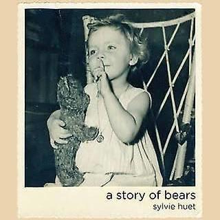 The story of bears-sylvie huet