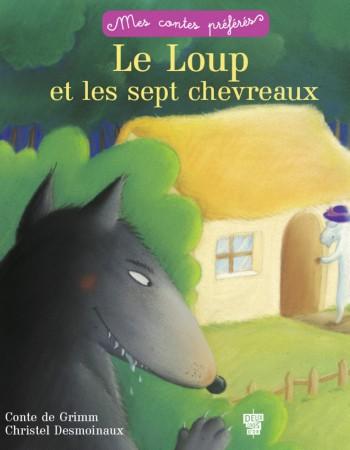 Vente EBooks : Le loup et les 7 chevreaux  - Frères Grimm