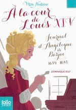 Vente Livre Numérique : À la cour de Louis XIV. Journal d'Angélique de Barjac, 1684-1685  - Dominique Joly