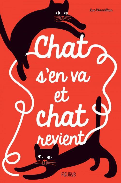 Vente EBooks : Chat s'en va et chat revient  - Luc BLANVILLAIN
