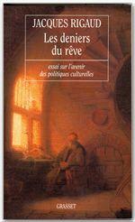 Les deniers du rêve  - Jacques Rigaud
