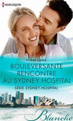 Vente EBooks : Bouleversante rencontre au Sydney Hospital  - Fiona Lowe