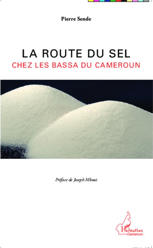 La route du sel chez les Bassa du Cameroun