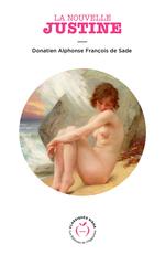 La Nouvelle Justine  - Donatien alphonse de Sade - Donatien Alphonse De Sade