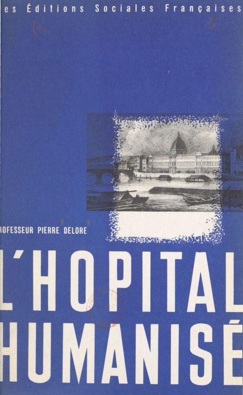 L'hôpital humanisé