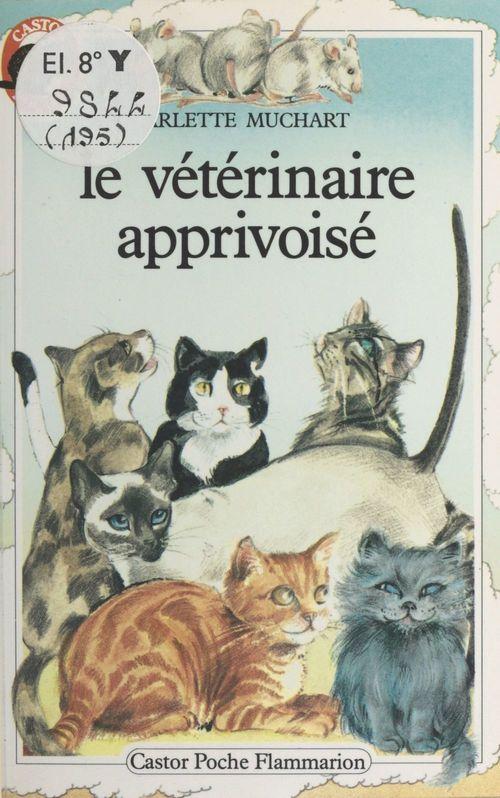 Le vétérinaire apprivoisé