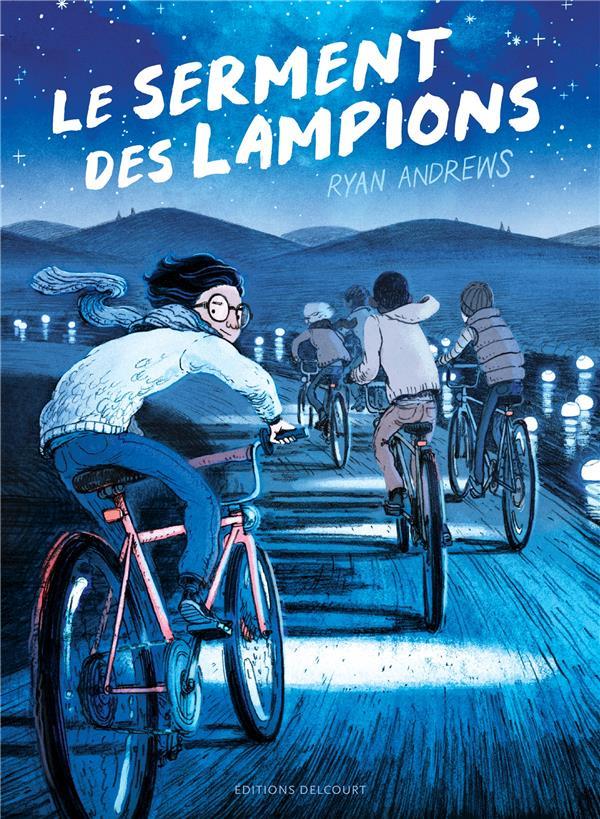 LE SERMENT DES LAMPIONS