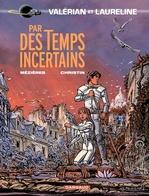 Vente Livre Numérique : Valérian - Tome 18 - Par des temps incertains  - Pierre Christin