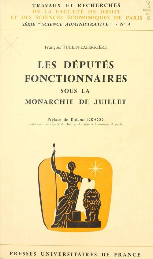 Les députés fonctionnaires sous la Monarchie de Juillet